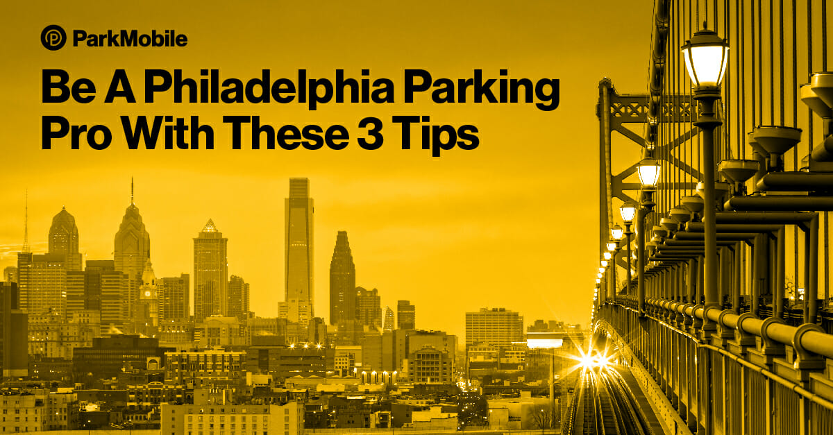 Be A Philadelphia Parking Pro With These 3 Tips