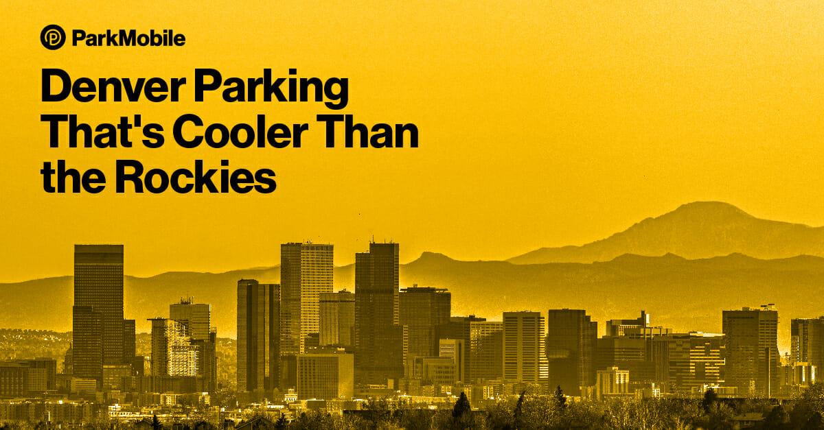 Denver, Colorado Parking - ParkMobile
