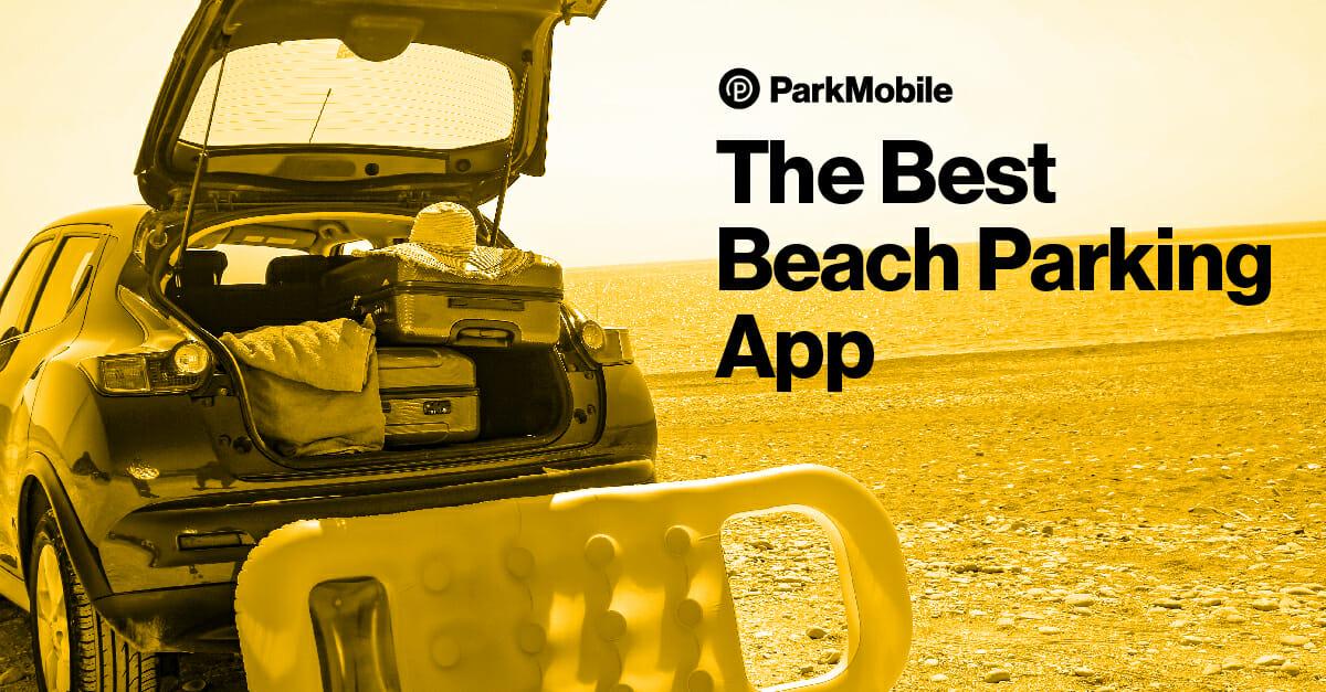 The Best Beach Parking App - ParkMobile