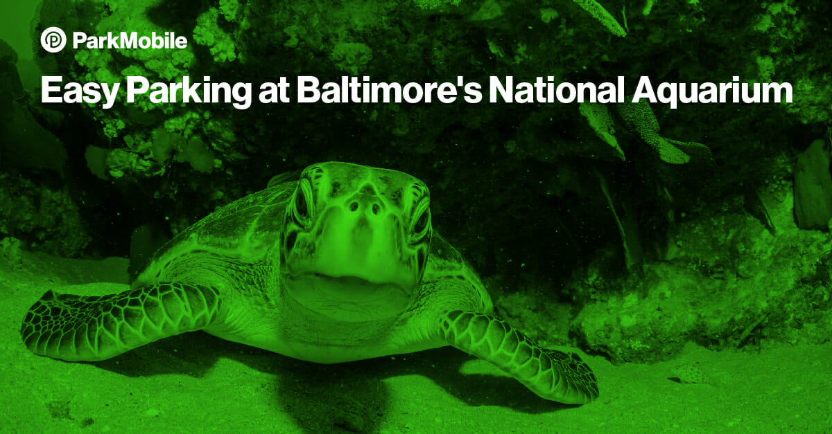 Baltimore National Aquarium Reserve Parking - ParkMobile