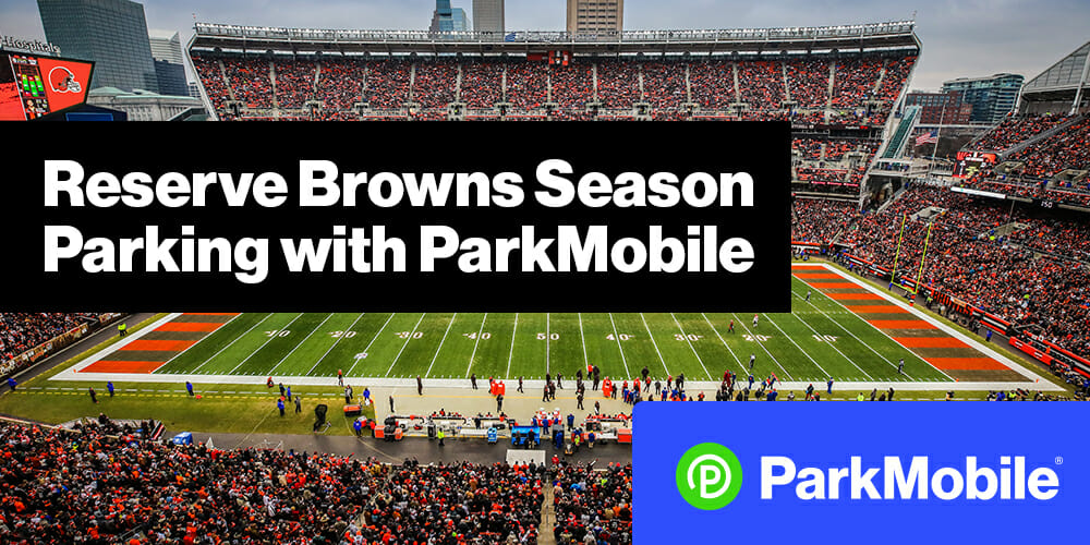 Cleveland Brown FirstEnergy Stadium Reserve Parking - ParkMobile