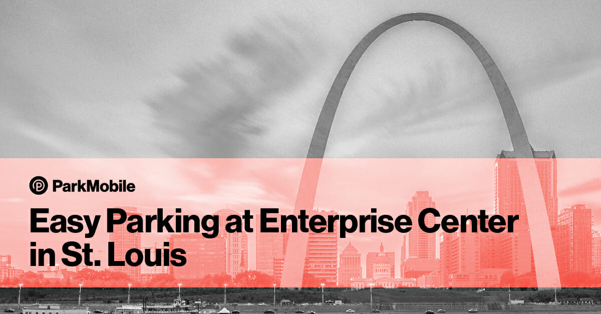 The Easiest Way to Find Parking at Enterprise Center in St. Louis 1