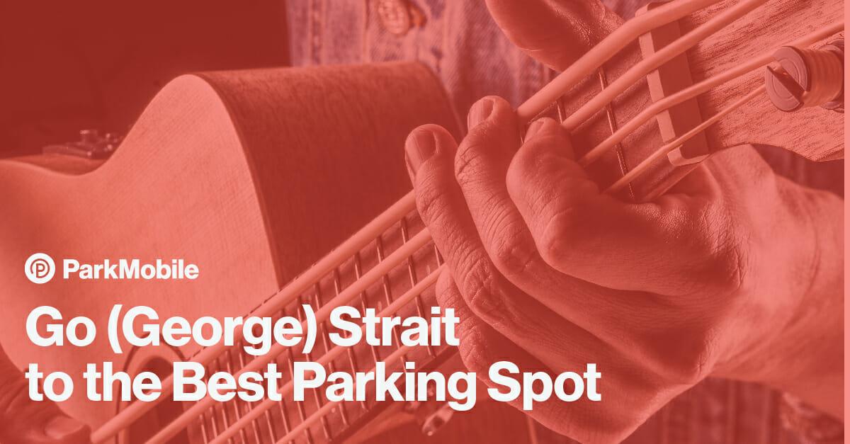 George Strait Tour Parking - ParkMobile