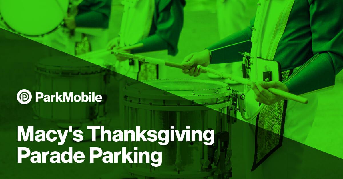Macys Thanksgiving Parade Parking