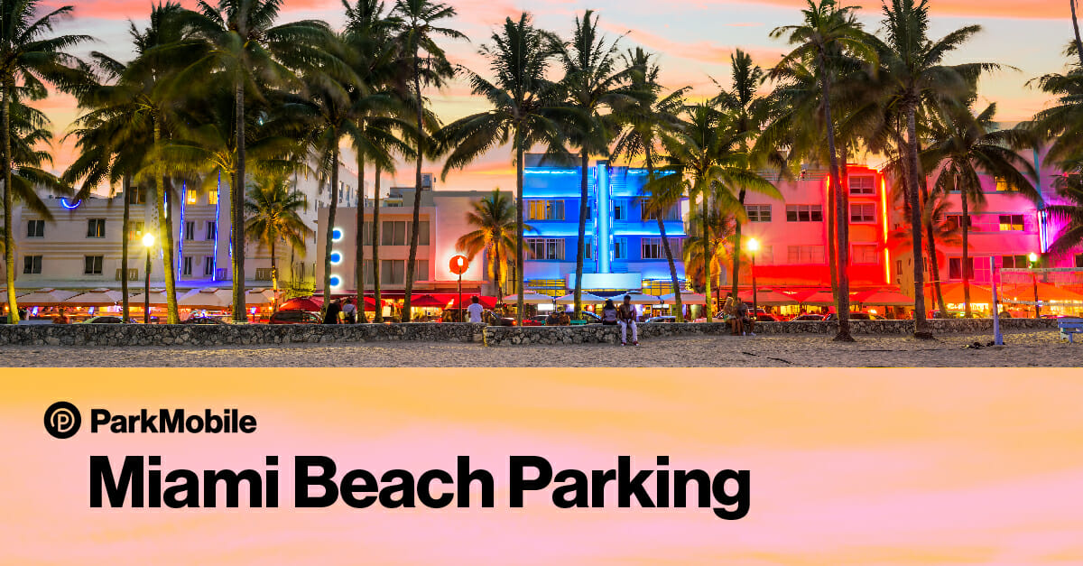 Miami Beach Parking with ParkMobile