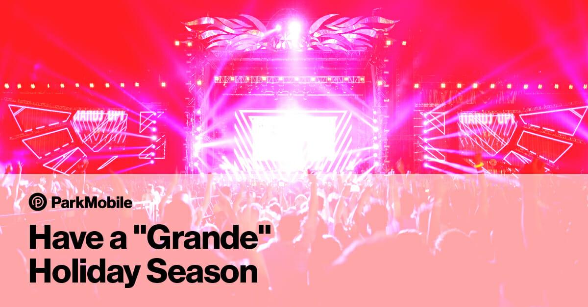Ariana Grande Sweetener Tour Parking Reservations
