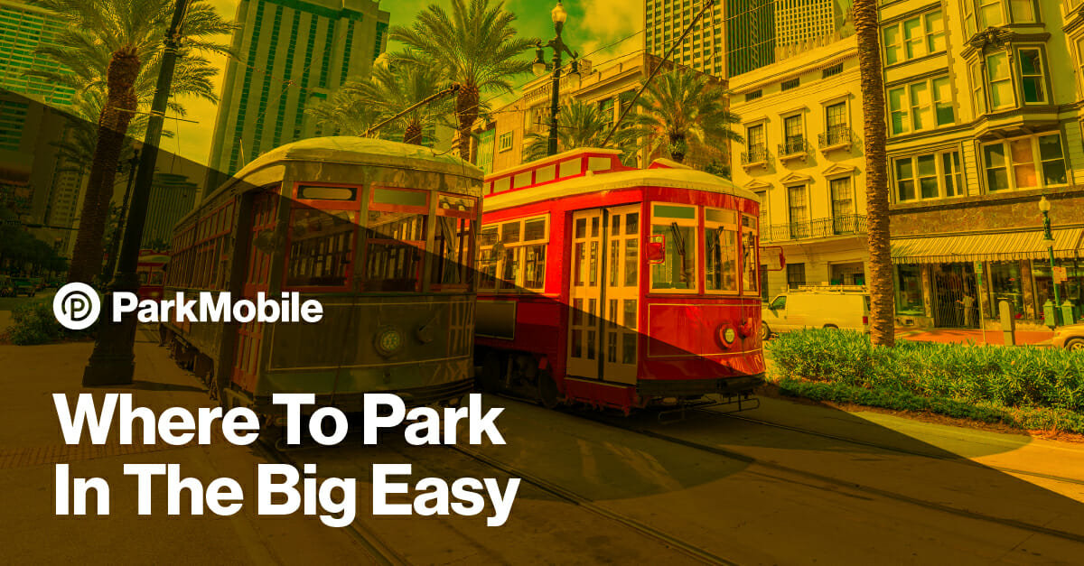 Parking in New Orleans with ParkMobile