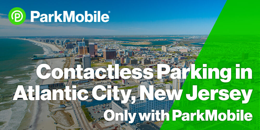 Atlantic City Contactless Parking Now Available