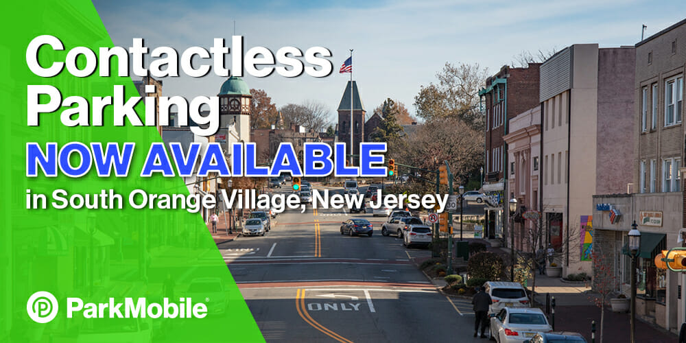 Contactless Parking Now Available in South Orange Village