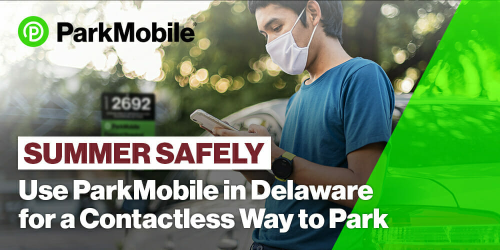 Delaware Partners with ParkMobile to Promote COVID-19 Safety Measures