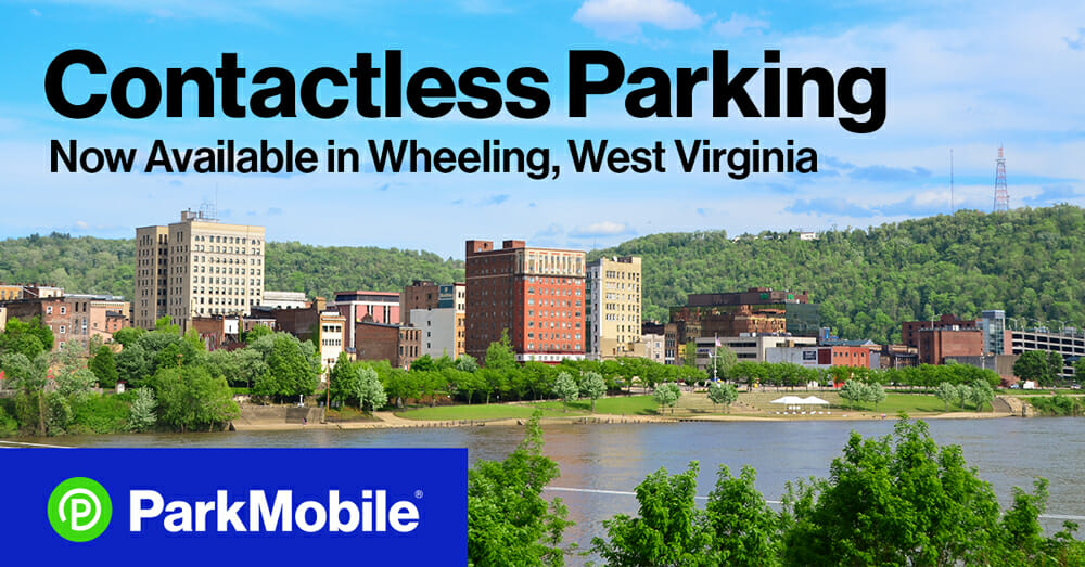 Wheeling, West Virginia, Introduces Contactless Parking Payments with the ParkMobile App