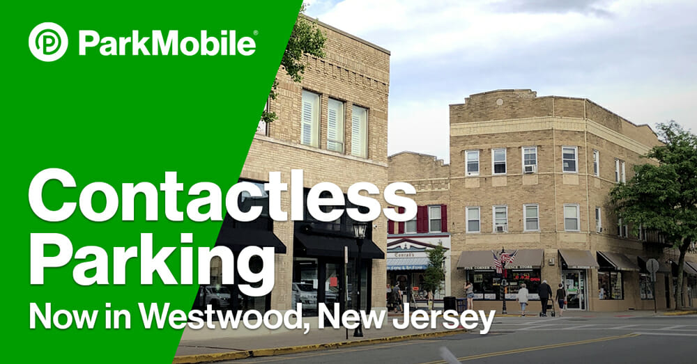 Westwood, New Jersey, Partners with ParkMobile to Offer Contactless Parking Payments