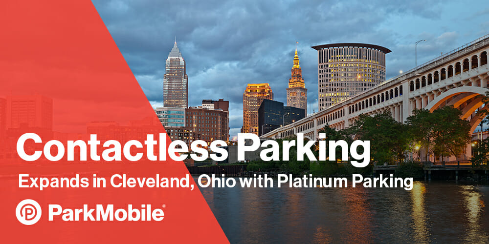 ParkMobile Expands in Cleveland, Ohio, Offering Contactless Payments at all Platinum Parking Locations 1