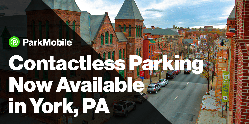 City of York, Pennsylvania, Partners with ParkMobile to Provide Contactless Parking Payments