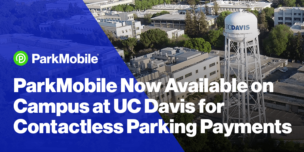 ParkMobile Partners with UC Davis to Provide Daily Parking Rates