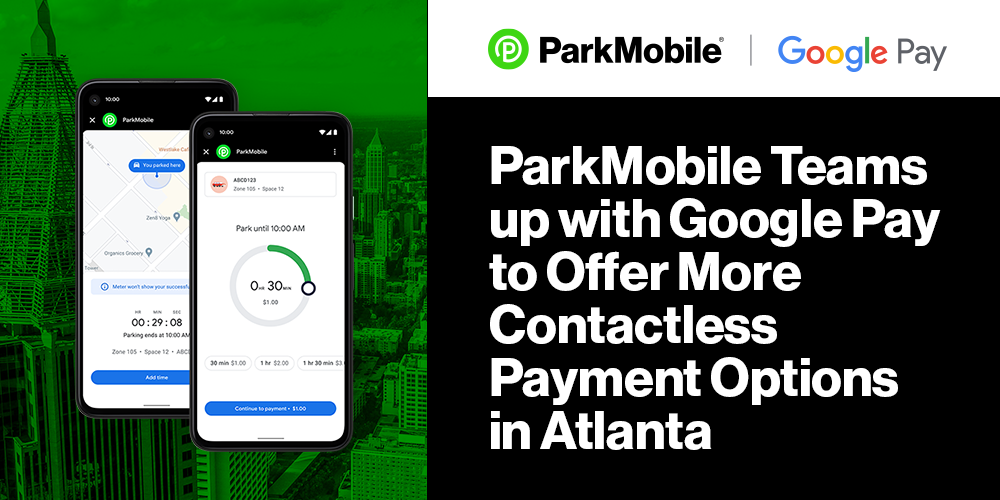 ParkMobile Teams up with Google Pay to Offer More Contactless Parking Payment Options in Atlanta