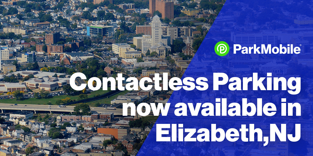 The Parking Authority of the City of Elizabeth, New Jersey, Partners with ParkMobile to Offer Contactless Parking Payments