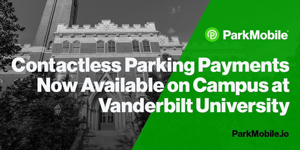 ParkMobile Announces Agreement With Vanderbilt University