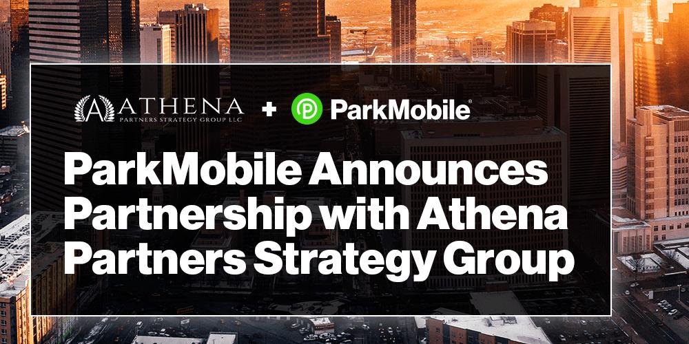 ParkMobile Announces Partnership with Athena Partners Strategy Group 1