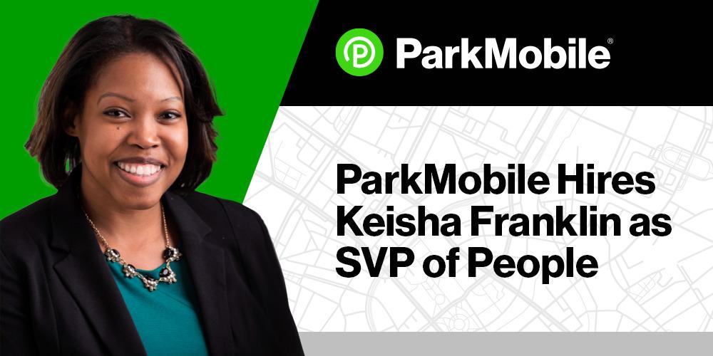 ParkMobile Hires Keisha Franklin as SVP of People 1