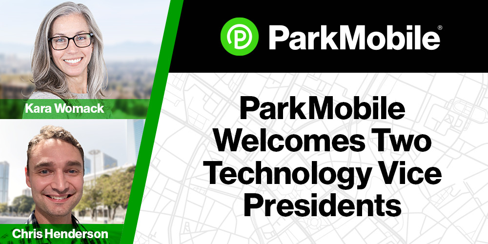 ParkMobile Welcomes Two Technology Vice Presidents